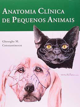Anatomia clínica de pequenos animais, livro de Gheorge M. Constantinescu