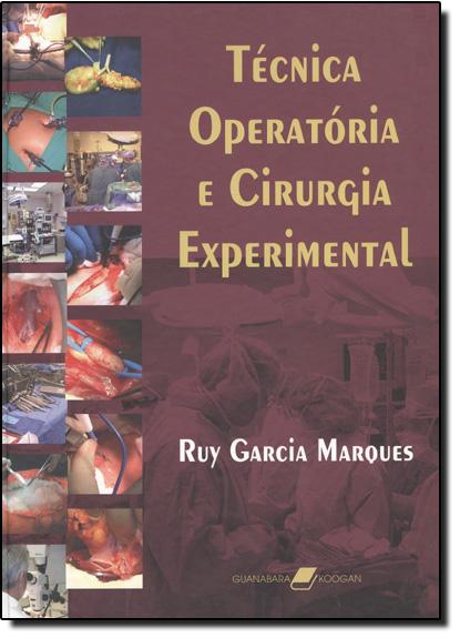 Técnica Operatória e Cirurgia Experimental, livro de Ruy Garcia Marques