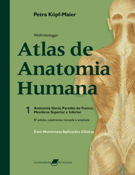 Wolf-Heidegger - Atlas de anatomia humana - com numerosas aplicações clínicas - 6ª edição, livro de Petra Köpf-Maier