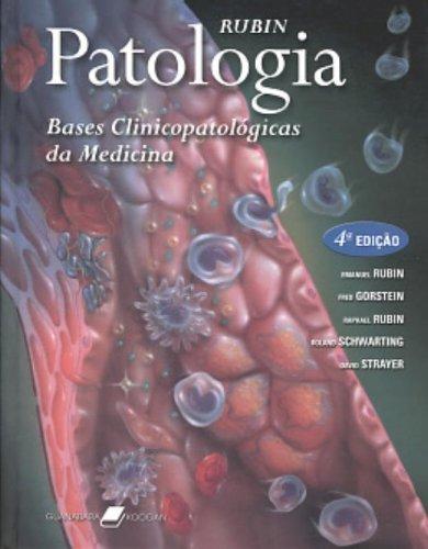 Patologia: Bases Clinicopatológicas da Medicina, livro de Emanuel Rubin