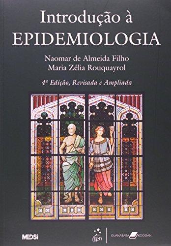 Introdução à epidemiologia - 4ª edição, livro de Naomar de Almeida Filho, Maria Zélia Rouquayrol