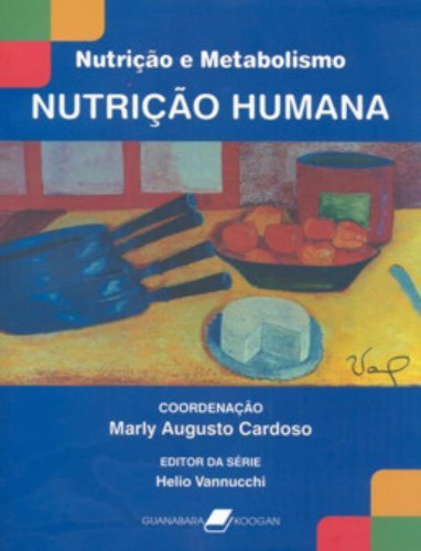 Nutrição humana, livro de Marly Augusto Cardoso, Helio Vannucchi
