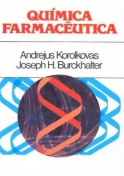 Química farmacêutica, livro de Joseph H. Burckhalter, Andrejus Korolkovas