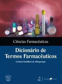 Dicionário de termos farmacêuticos, livro de Cristina Northfleet Albuquerque
