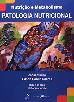 Patologia nutricional, livro de Edson Garcia Soares, Helio Vannucchi