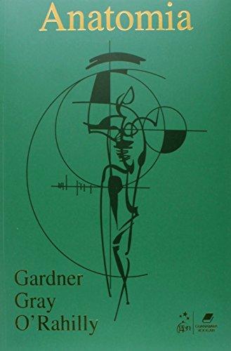 Anatomia: Estudo Regional do Corpo Humano - Métodos de Dissecação, livro de Howard Gardner
