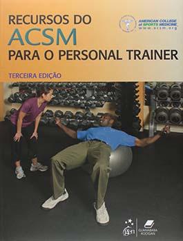 Recursos do ACSM para o personal trainer - 3ª edição, livro de American College of Sports Medicine