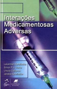 Interações medicamentosas adversas, livro de Simon F. J. Clarke, Ursula Collignon, Janaka Karalliedde, Lakshman Karalliedde