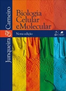 Biologia celular e molecular - 9ª edição, livro de José Carneiro, Luiz Carlos Junqueira