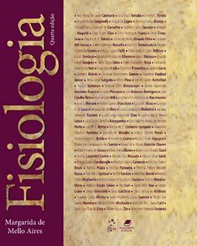 Fisiologia - 4ª edição, livro de Margarida de Mello Aires