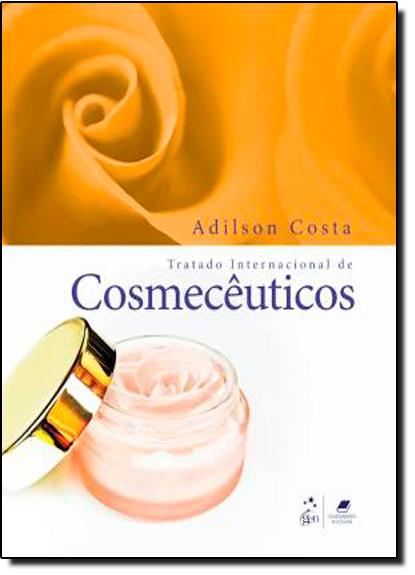 Tratado Internacional de Cosmecêuticos, livro de Adilson Costa
