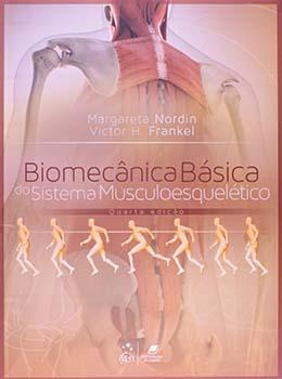 Biomecânica básica do sistema musculoesquelético - 4ª edição, livro de Victor H. Frankel, Margareta Nordin