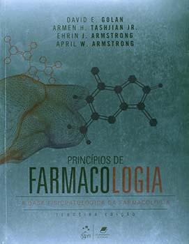 Princípios de farmacologia - A base fisiopatológica da farmacologia - 3ª edição, livro de April W. Armstrong, Ehrin J. Armstrong, David E. Golan, Armen H. Tashjian Jr.