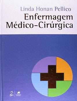 Enfermagem médico-cirúrgica, livro de Linda Honan Pellico