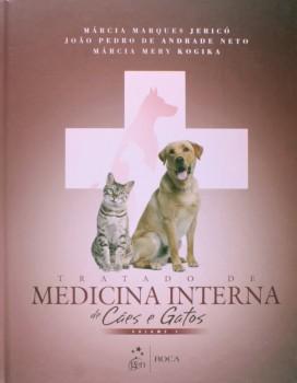 Tratado de medicina interna de cães e gatos, livro de João Pedro de Andrade Neto, Márcia Marques Jericó, Márcia Mery Kogika