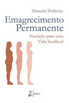 Emagrecimento permanente - Nutrição para uma vida saudável, livro de Manuela Dolinsky
