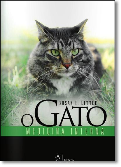 Gato, O: Medicina Interna, livro de Susan E. Little