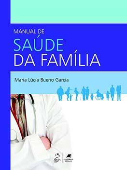 Manual de saúde da família, livro de Maria Lúcia Bueno Garcia