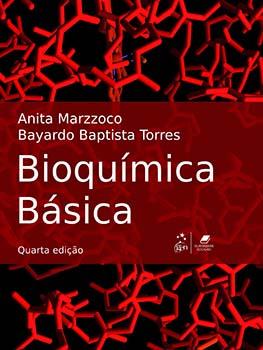Bioquímica básica - 4ª edição, livro de Anita Marzzoco, Bayardo Baptista Torres