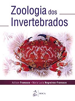 Zoologia dos invertebrados, livro de Adilson Fransozo, Maria Lucia Negreiros-Fransozo