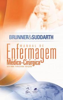 Brunner & Suddarth - Manual de enfermagem médico-cirúrgica - 13ª edição, livro de Kerry H. Cheever, Janice L. Hinkle