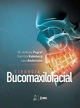 Cirurgia bucomaxilofacial, livro de Lars Andersson, Karl-Erik Kahnberg, M. Anthony Pogrel