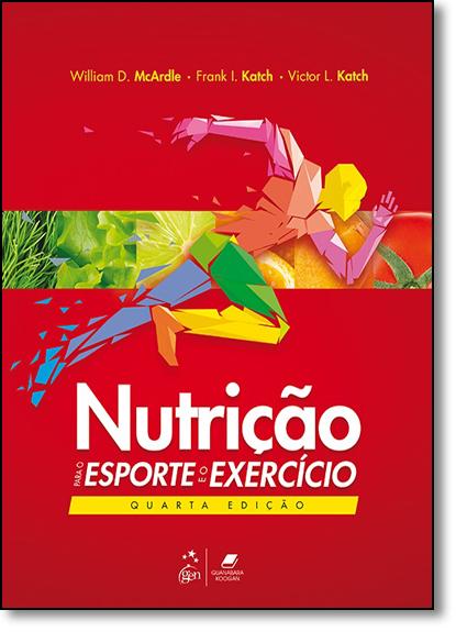 Nutrição Para o Esporte e o Exercício, livro de William D. McArdle