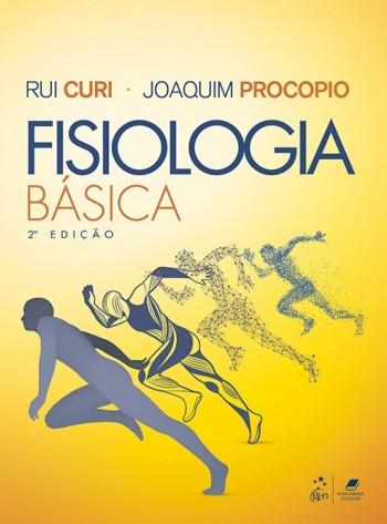 Fisiologia básica - 2ª edição, livro de Rui Curi, Joaquim Procopio
