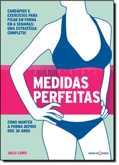 Medidas Perfeitas, livro de Sally Lewis