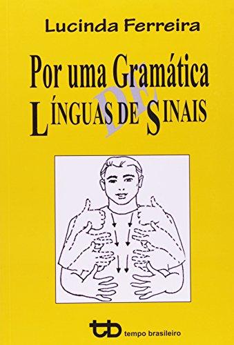 Por Uma Gramatica de Línguas de Sinais, livro de Lucinda Ferreira Brito