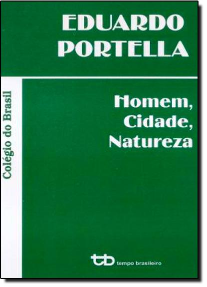 Homem, Cidade, Natureza, livro de Eduardo Portella