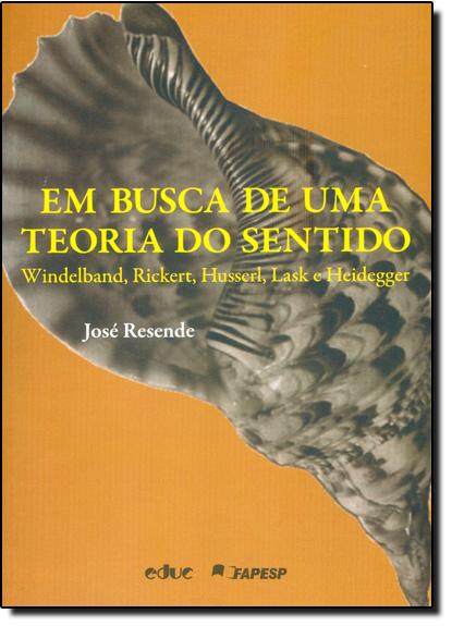 Em Busca de uma Teoria do Sentido, livro de José Rezende