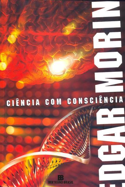 Ciência com consciência, livro de Edgar Morin