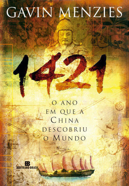 1421: O ano em que a China descobriu o mundo, livro de Gavin Menzies