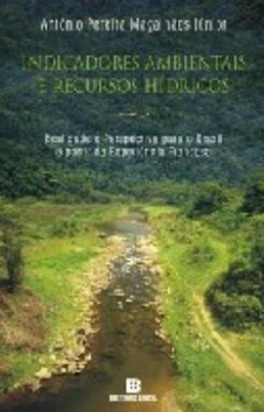Indicadores Ambientais e Recursos Hidricos, livro de Magalhaes Junior   Antonio Pereira