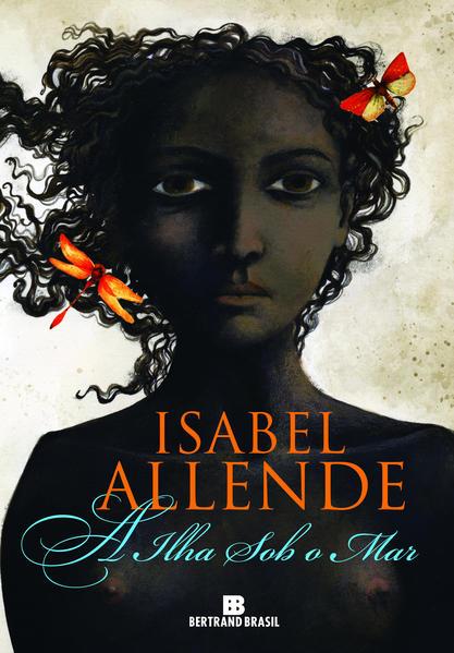 A ilha sob o mar, livro de Isabel Allende