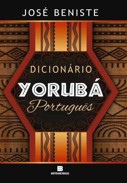Dicionário Yorubá-Português, livro de José Beniste