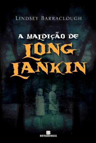 Maldição de Long Lankin, A, livro de Lindsey Barraclough