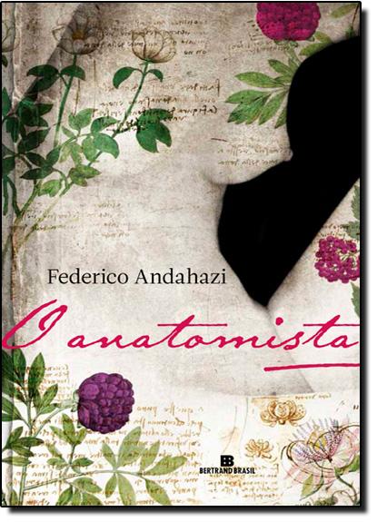Anatomista, O, livro de Federico Andahazi