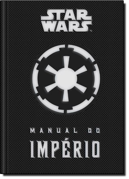 Star Wars: Manual do Império, livro de Daniel Wallace