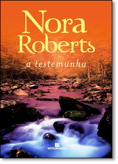 Testemunha, A, livro de Nora Roberts
