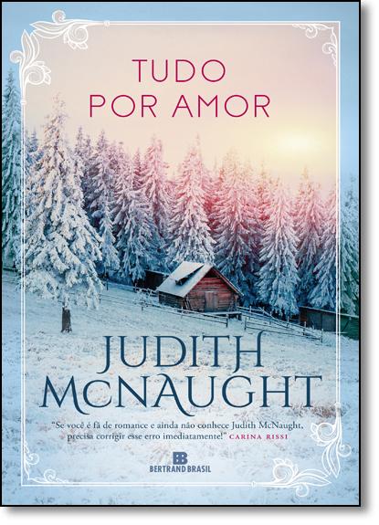 Tudo por Amor, livro de Judith McNaught