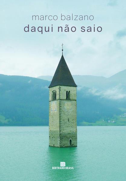 Daqui não saio, livro de Marco Balzano