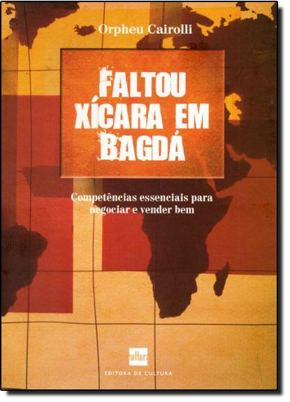 Faltou Xícara em Bagdá, livro de Orpheu Cairolli