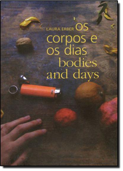 Corpos e os Dias, Os, livro de Laura Erber