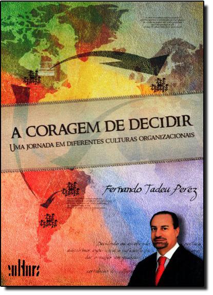 Coragem de decidir, A, livro de Fernando Tadeu Perez