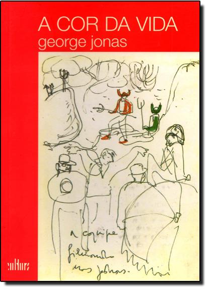 Cor da Vida, A, livro de George Jonas