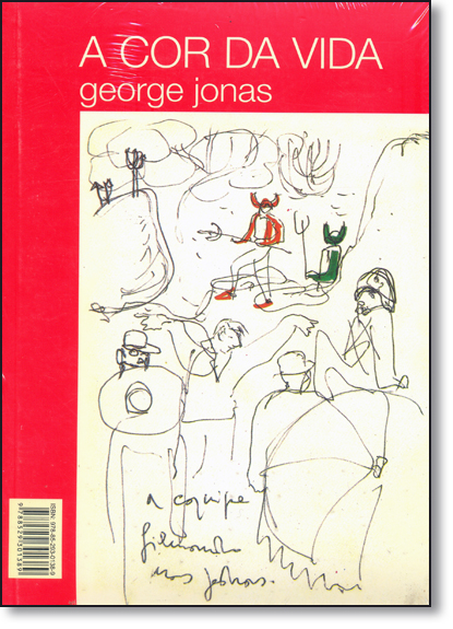 Cor da Vida, A - Acompanha Dvd o Auto da Compadecida, livro de George Jonas