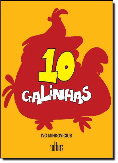 10 Galinhas, livro de Ivo Minkovicius