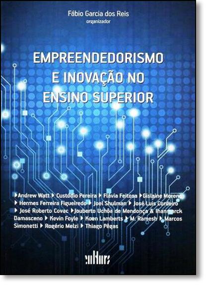 Empreendedorismo e Inovação no Ensino Superior, livro de Fábio Garcia Reis